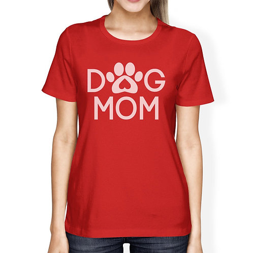 Dog Mom Womens Red Cotton T Shirt Cute Dog Paws Gift for Dog Owners