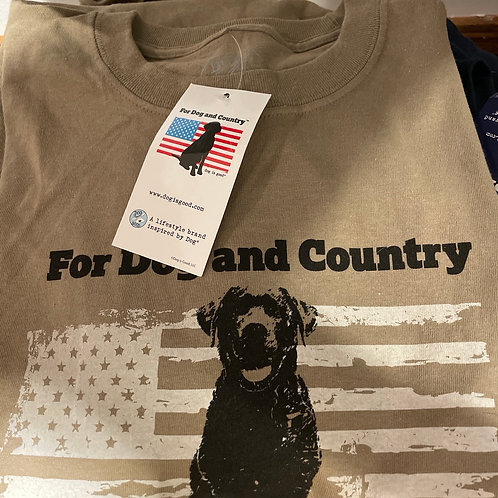 For Dog and Country Dog is Good T-Shirt