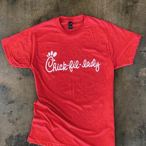Chick-Fil-Lady Shirt