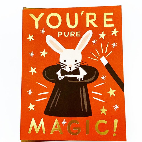You're Pure Magic