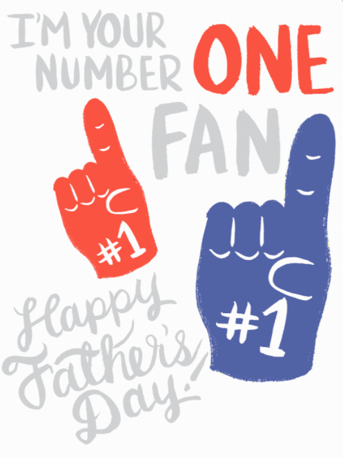 I'm Your Number One Fan Happy Father's Day