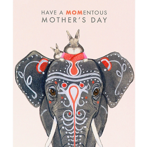 Have A MOMentous Mother's Day