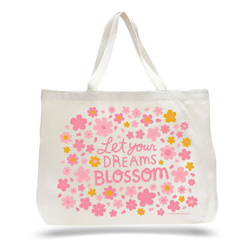 Let Your Dreams Blossom Tote