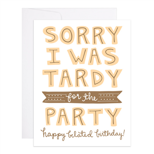 Tardy To The Party Birthday
