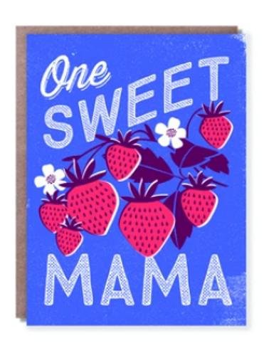 One Sweet Mama