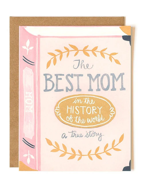 The Best Mom In the History A True Story
