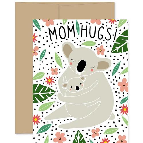 Mom Hugs!