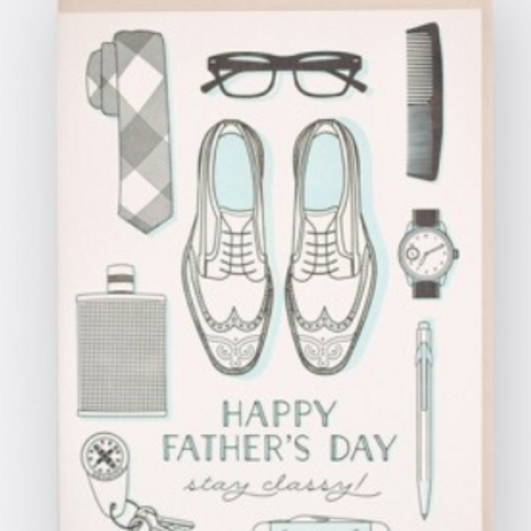 Happy Father's Day Stay Classy!