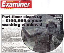 Part-Timer Makes A Fortune A Washing Windows!