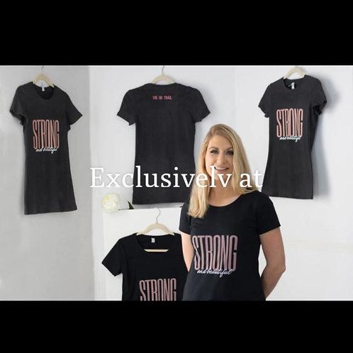 Strong & Beautiful Ladies T-Shirt