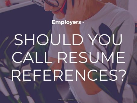 Resume References: Should You Call References?
