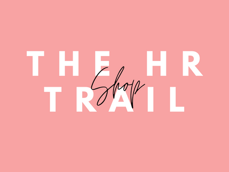 The HR Trail Shop!
