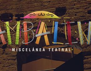 BAMBALINA: Miscélanea Teatral