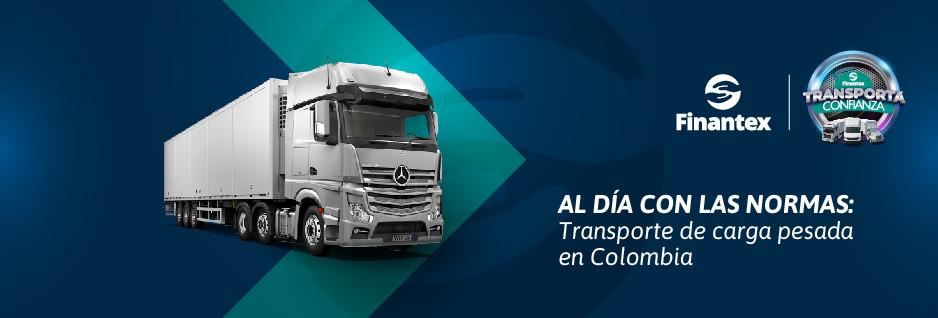 Al día con las normas: Transporte de carga pesada en Colombia