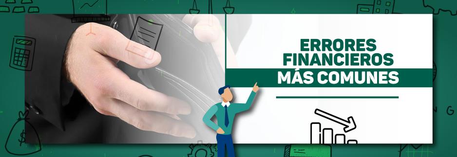 Cuentas claras: 3 errores financieros más comunes