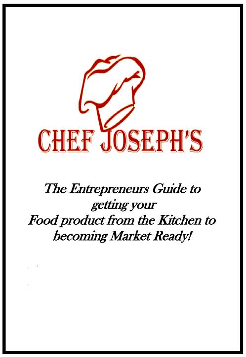 Chef Joseph's Entrepreneurs Market Ready Guide