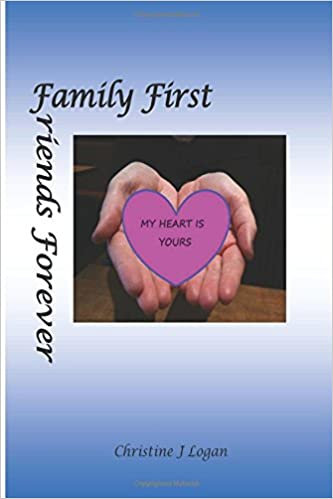 My Heart is Yours (Family first, friends forever)