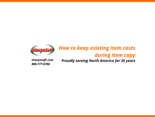SharpeSoft Estimator: Prompt to keep existing item costs during item copy