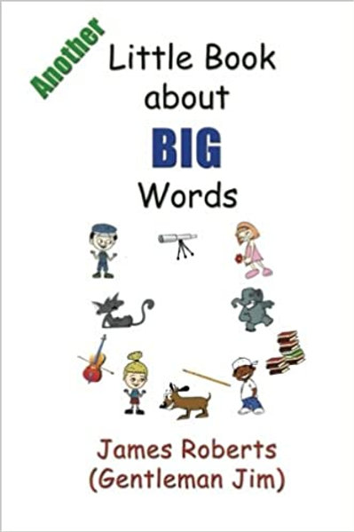 Another Little Book About BIG Words