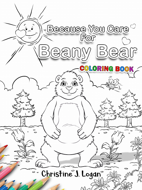 BecauseYou Care for Beany Bear Coloring Book