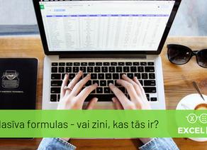 Masīva formulas – ko esi par tām dzirdējis?