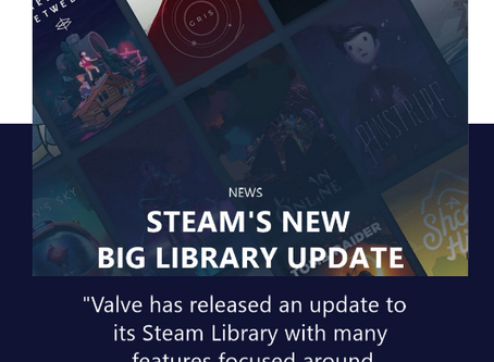 Steam's New Big Library Update