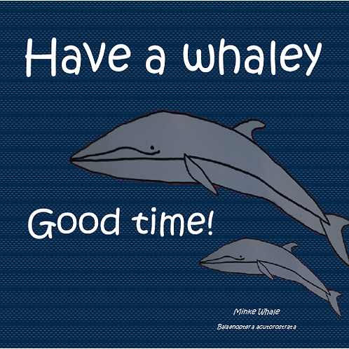 Have a whaley good time!