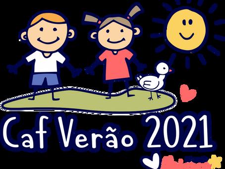 Estão abertas as Inscrições para a CAF Verão 2021