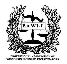 Professional Association of Wisconsin Licensed Investigators (PAWLI))