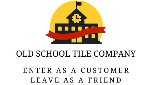 OLD SCHOOL TILE COMPANY