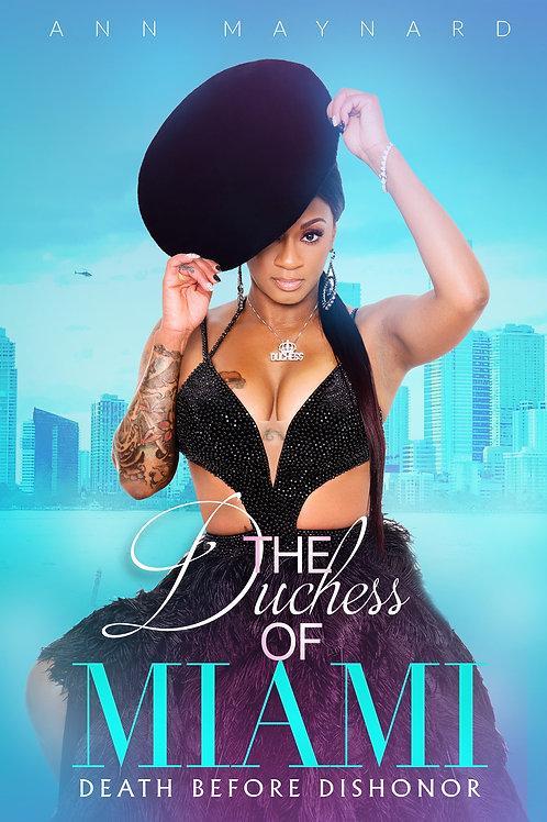 Duchess Of Miami