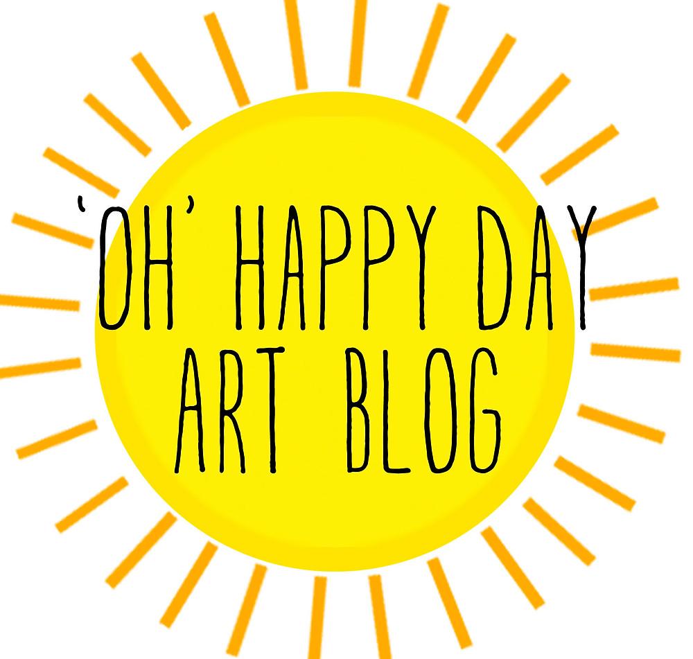 OH HAPPY DAY ART BLOG.jpg