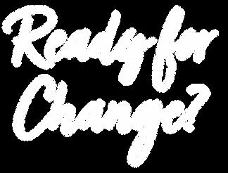 ReadyForChange.png