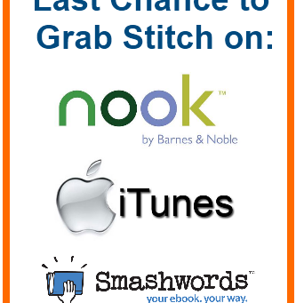 Announcement: Last chance to get Stitch on Nook & iTunes!
