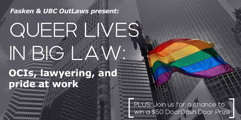 Fasken and UBC OutLaws Present: Queer Lives in Big Law
