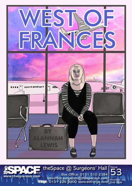 Publicity design for 'West of Frances' - Edinburgh Fringe 2019