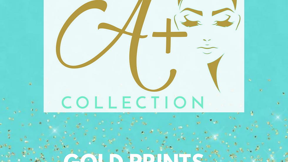 The A+ Collection Gold Prints