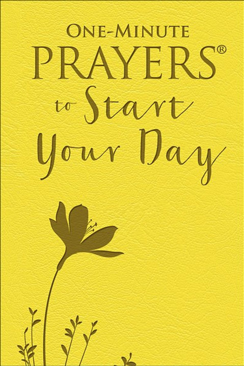 One Minute Prayers To Start Your Day