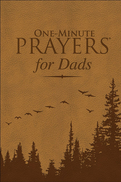 One - Minute Prayers for Dads