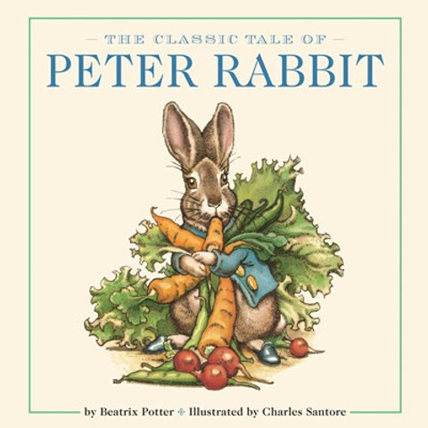 The Classic Tale of Peter Rabbit