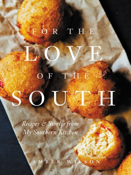 For the Love of the South Cookbook