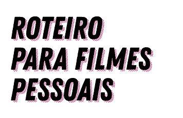 Roteiro_para_filmes_pessoais.jpeg