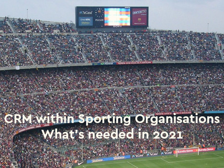 Top 8 CRM requirements for sporting organisations in 2021 (prioritised).