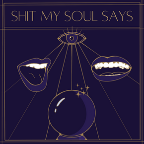 SHIT MY SOUL SAYS HAS A NEW FACE!