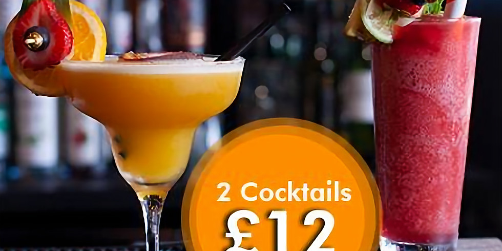 2 Cocktails for £12