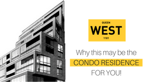 1181 QUEEN WEST. Why this may be the Condo Residence for You!