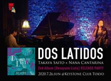 DOS LATIDOS 7/26 リリースパーティ決定!