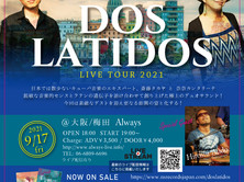9/17-19 DOS LATIDOS LIVE TOUR 2021