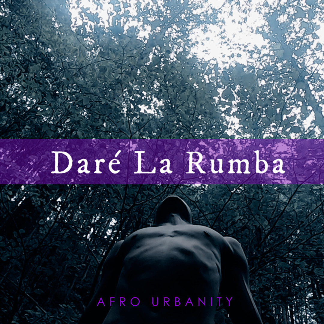Afro Urbanity / DareLaRumba