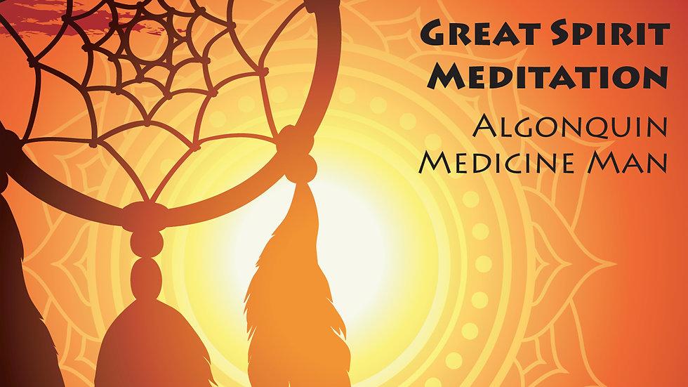 Great Spirit Meditation